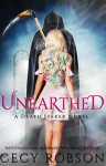 Unearthed (Death Seeker #1) - Cecy Robson