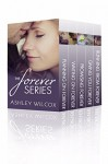 The Forever Series Box Set - Ashley Wilcox
