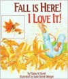 Fall is Here! I Love It! - Elaine W. Good