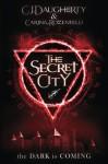 The Secret City (The Alchemist Chronicles) (Volume 2) - CJ Daugherty, Carina Rozenfeld