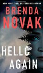 Hello Again (Dr. Evelyn Talbot Novels) - Brenda Novak