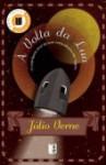 À Volta da Lua - Jules Verne
