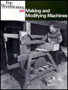 Making and Modifying Machines - Fine Woodworking Magazine, Kelsey, Woodworking Magazine Fine