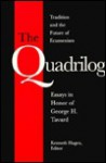 The Quadrilog: Tradition and the Future of Ecumenism : Essays in Honor of George H. Tavard (Michael Glazier Books) - Kenneth Hagen, Kenneth H. Tavard