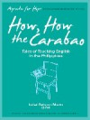 Agenda for Hope: How, How the Carabao: Tales of Teaching English in the Philippines - Isabel Pefianco Martin