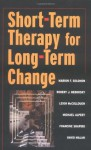 Short-term Therapy for Long-Term Change (Norton Professional Books) - Michael Alpert, David Malan, Leigh McCullough, Robert J. Neborsky, Francine Shapiro, Marion Solomon