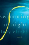 Swimming at Night (Audio) - Lucy Clarke