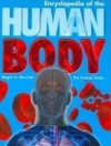 Encyclopedia of the Human Body: Begin to Discover the Human Body - Steve Parker, Sue Mann