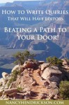How to Write Queries that Will Have Editors Beating a Path to Your Door - Nancy Hendrickson