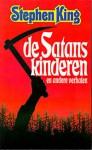 De Satanskinderen en andere verhalen - F.J. Bruning, Stephen King