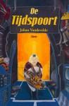 De Tijdspoort - Johan Vandevelde