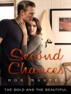 Second Chances: The Bold and the Beautiful - Ros Baxter