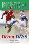 Bristol Derby Days. by Neil Palmer - Neil Palmer