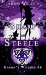 Sharp as Steele (Karma's Witches Book 6) - Hope Welsh