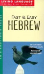 Fast and Easy Hebrew (Fast & Easy (Living Language Audio)) - Living Language
