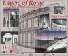 Layers of Rome : Architecture, History and Geography of Ancient and Modern Rome - Roger Trancik