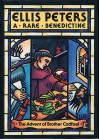 A Rare Benedictine: The Advent Of Brother Cadfael - Ellis Peters