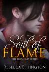 Soul of Flame - Rebecca Ethington