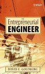 The Entrepreneurial Engineer - David E. Goldberg