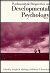Psychoanalytic Perspectives On Developmental Psychology (Empirical Studies Of Psychoanalytical Theories) - Joseph M. Masling
