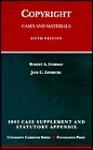 Copyright: 2003 Case Supplement and Statutory Appendix (University Casebook) - Robert A. Gorman, Jane C. Ginsburg