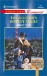 Doctor'S Instant Family (Bachelors Of Shotgun Ridge) - Mindy Neff