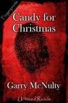 Candy for Christmas - Garry McNulty