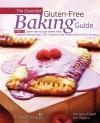 The Essential Gluten-Free Baking Guide Part 2 - Iris Higgins, Brittany Angell, Triumph Dining