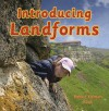 Introducing Landforms - Bobbie Kalman, Kelley Macaulay