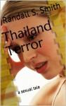 Thailand Terror (Willful Women Assassins Series) - Randall S. Smith