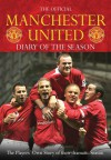 The Official Manchester United Diary of the Season: The Players' Own Story of Their Dramatic Season - Orion, Manchester United Football Club Staff