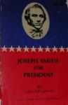 Joseph Smith for President - John Heinerman