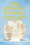 The Internet Society: Advances in Learning, Commerce and Security - K. Morgan, J. Michael Spector