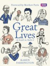 Great Lives: 100 People Who Made a Difference - Karen Farrington, Matthew Parris