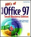 ABCs of Office 97: Small Business Edition - Guy Hart-Davis