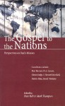 The Gospel to the Nations: Perspectives on Paul's Mission: In Honour of Peter T. O'Brien - Peter Bolt