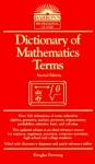 Dictionary of Mathematics Terms - Douglas Downing