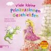 Maxi-Pixi Viele kleine Prinzessinnen-Geschichten - Sabine Cuno, Stefanie Dahle