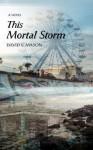 This Mortal Storm - David Mason