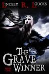The Grave Winner - Lindsey Loucks