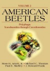 American Beetles, Volume II: Polyphaga: Scarabaeoidea through Curculionoidea - Ross H. Arnett Jr., Michael C. Thomas, Paul E. Skelley, J. Howard Frank