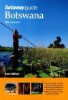 Getaway Guide to Botswana - Mike Copeland