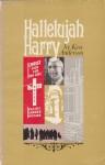 Hallelujah Harry - Ken Anderson