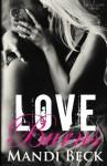 Love Burns (Caged Love) (Volume 2) - Mandi Beck