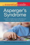The Essential Guide to Asperger's Syndrome - Eileen Bailey, Robert Montgomery