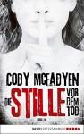 Die Stille vor dem Tod: Thriller (Smoky Barrett 5) - Cody McFadyen, Axel Merz
