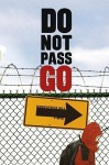 Do Not Pass Go - Kirkpatrick Hill