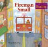Houghton Mifflin the Nation's Choice: Theme Paperbacks Theme 10 Grade 1 Fireman Small - Houghton Mifflin Company