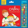 Caillou: I Can Brush My Teeth: Special Editon with Toothbrush - Sarah Margaret Johanson, Pierre Brignaud
