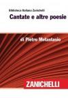 Cantate e altre poesie (Biblioteca Italiana Zanichelli) (Italian Edition) - Pietro Metastasio